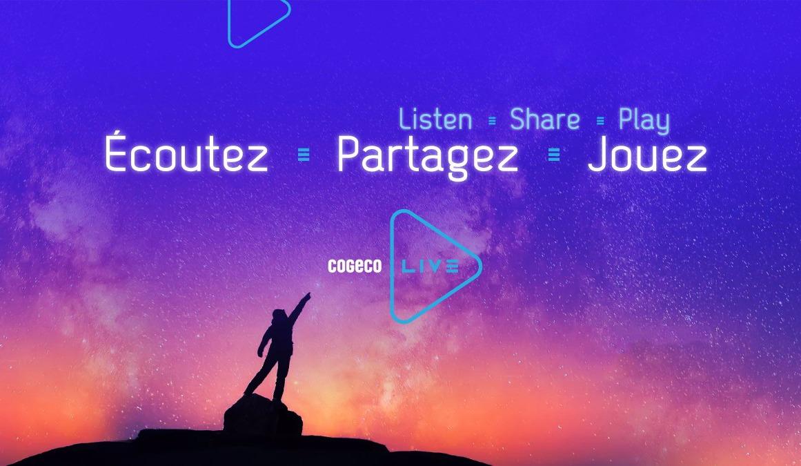 Cogeco Live : Écoutez, partagez, jouez.